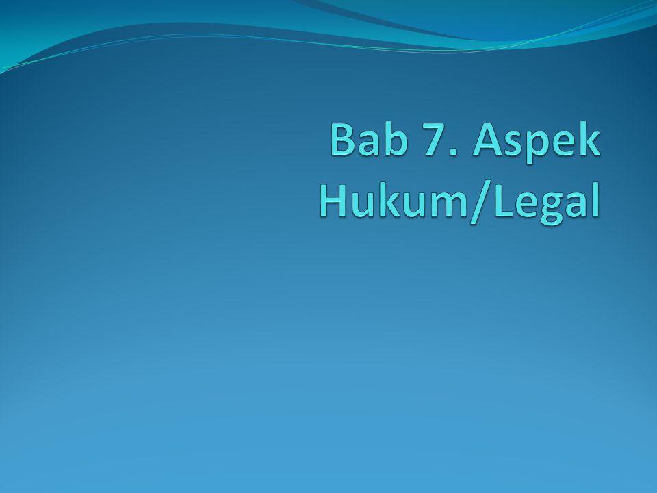 Bab 7. Aspek Hukum/Legal