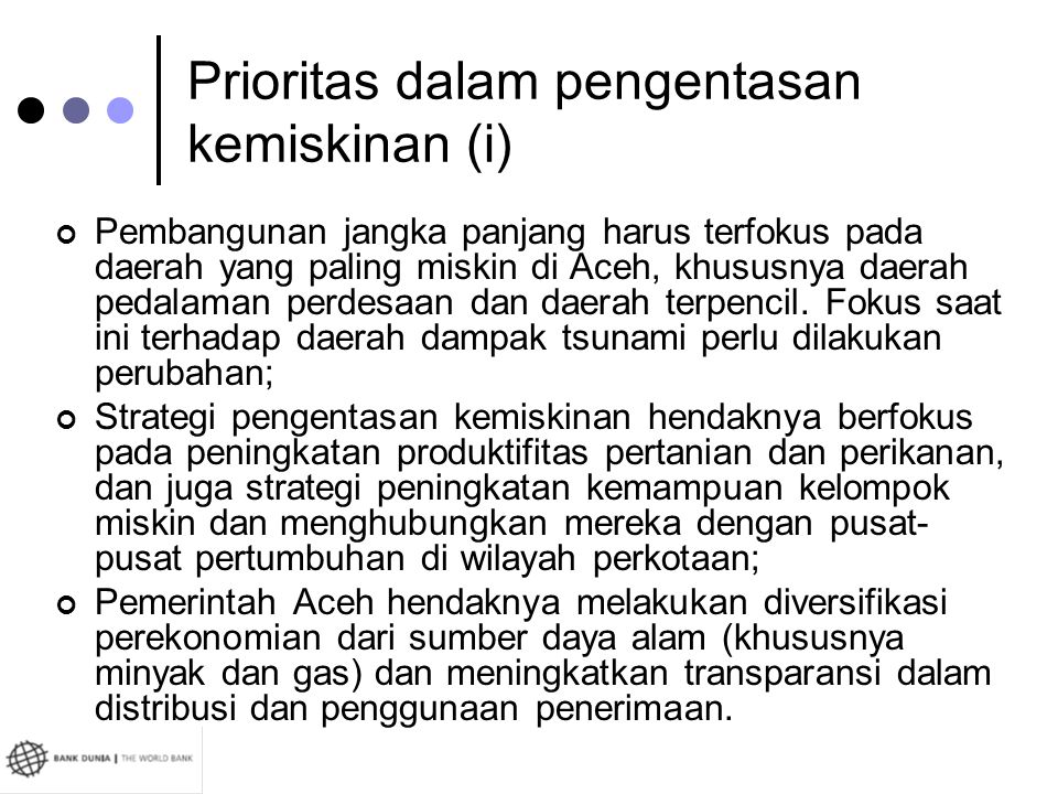 Prioritas dalam pengentasan kemiskinan (i)