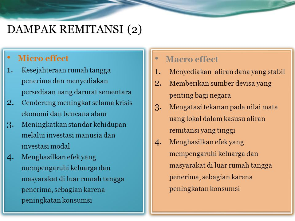DAMPAK REMITANSI (2) Micro effect Macro effect