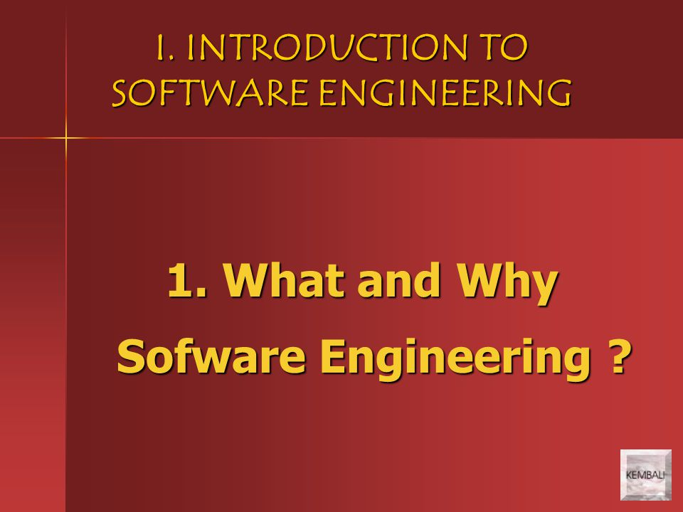 1. What and Why Sofware Engineering