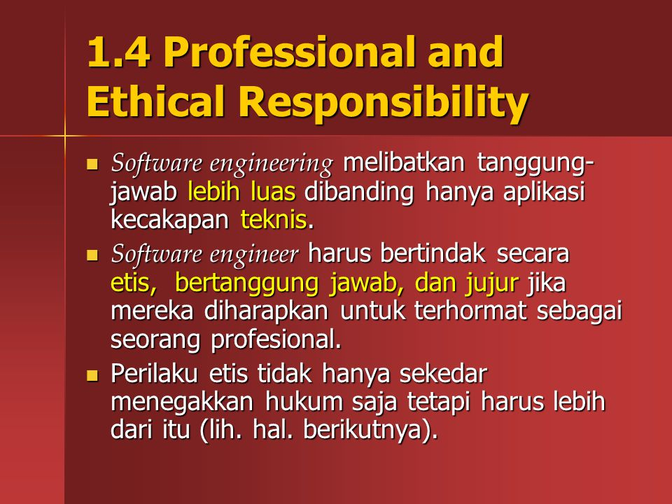 1.4 Professional and Ethical Responsibility