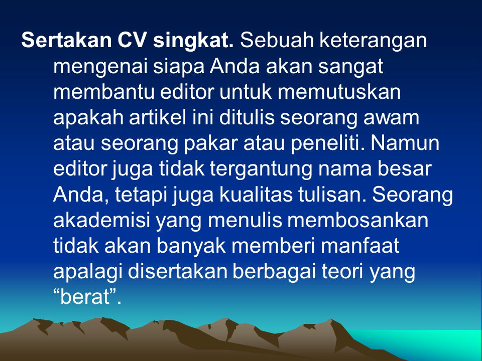 Sertakan CV singkat.