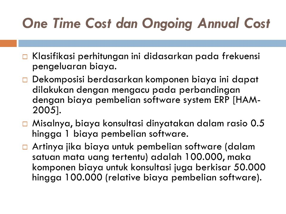 One Time Cost dan Ongoing Annual Cost