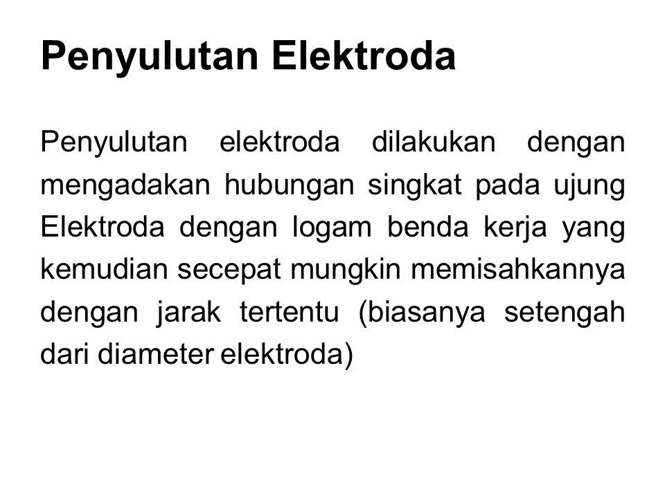 Penyulutan Elektroda