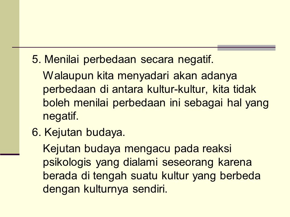 5. Menilai perbedaan secara negatif