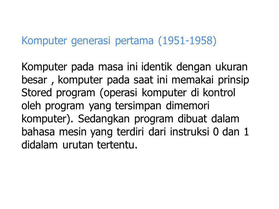 Komputer generasi pertama (1951-1958)
