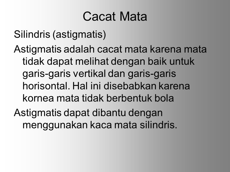 Cacat Mata Silindris (astigmatis)
