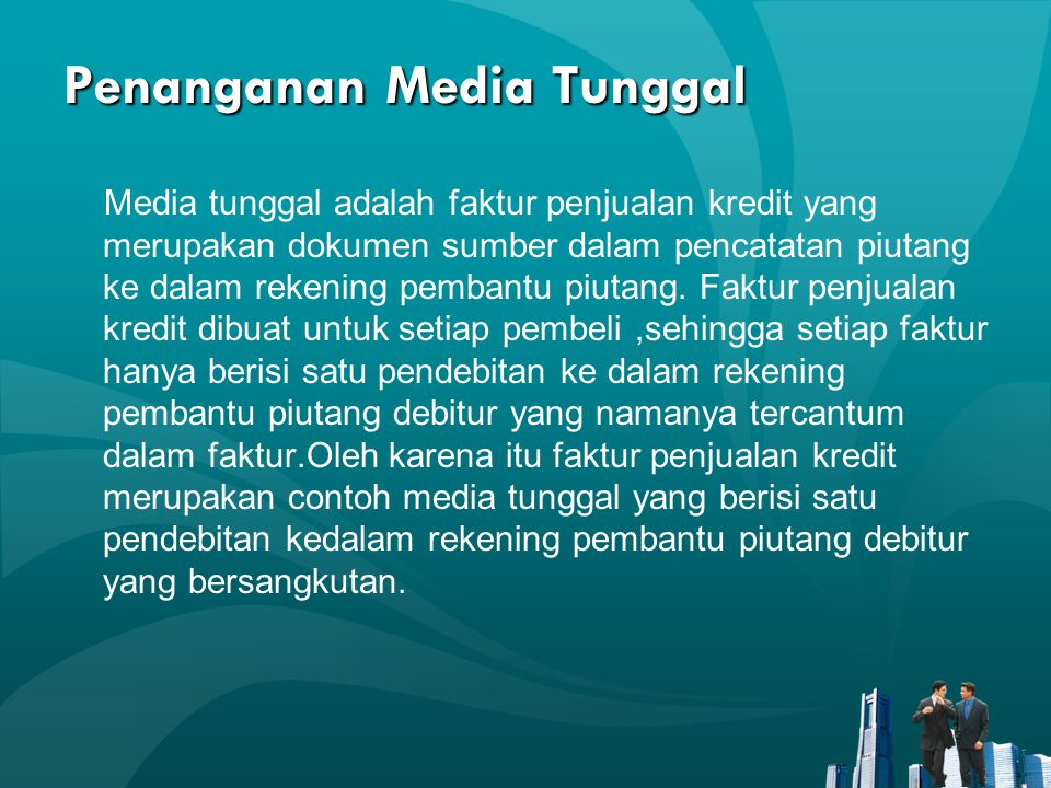Penanganan Media Tunggal