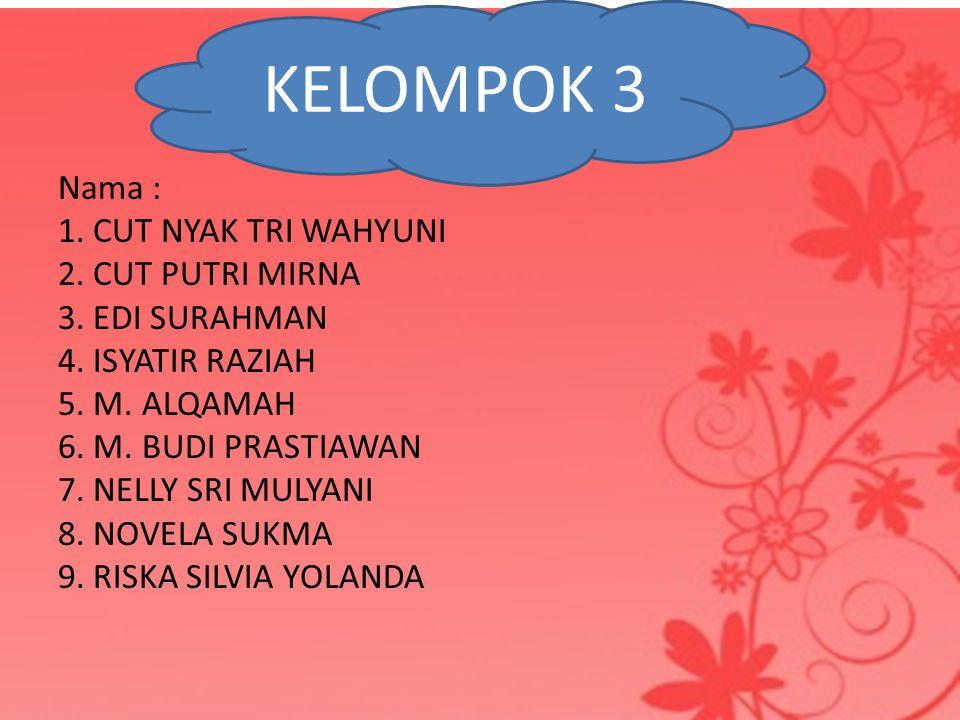 KELOMPOK 3 KELOMPOK 3.