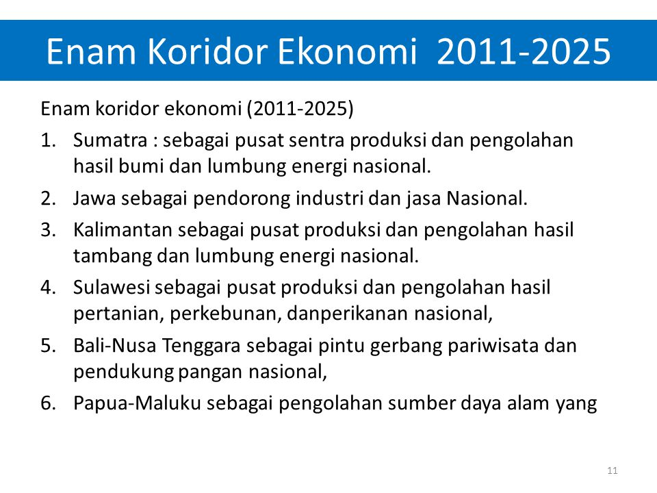 Enam Koridor Ekonomi 2011-2025 Enam koridor ekonomi (2011-2025)