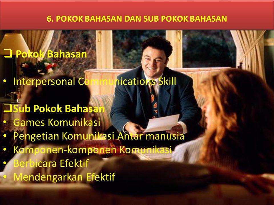 6. POKOK BAHASAN DAN SUB POKOK BAHASAN