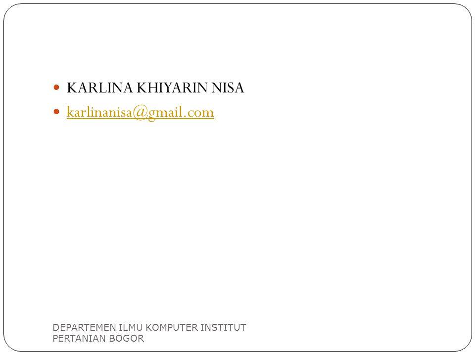 KARLINA KHIYARIN NISA karlinanisa@gmail.com