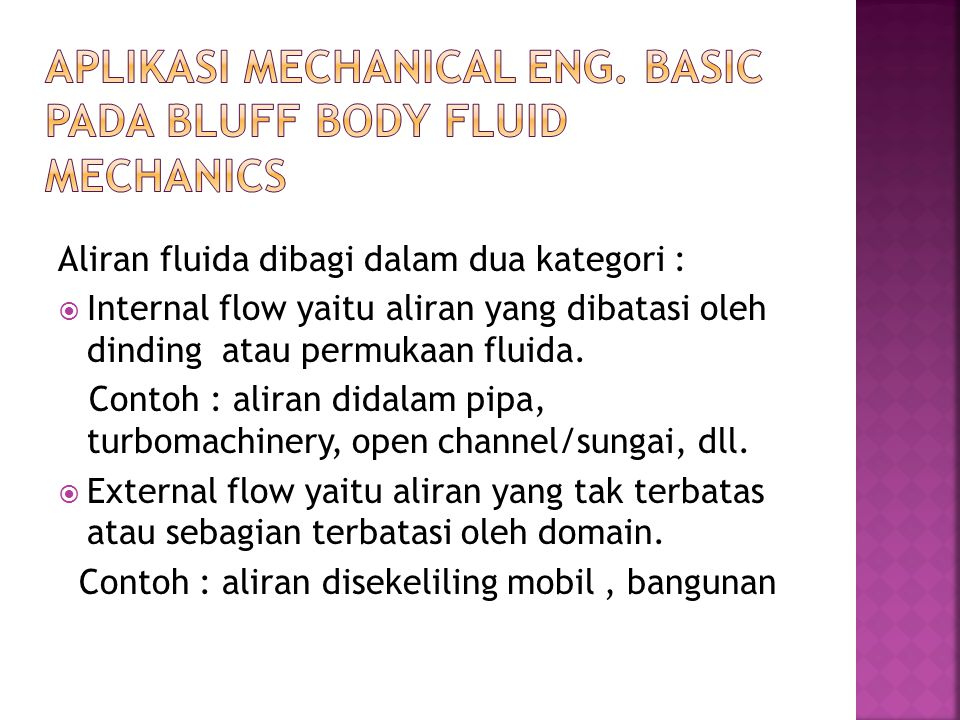 Aplikasi Mechanical eng. Basic pada bluff body fluid mechanics