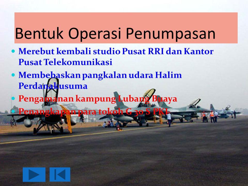 Bentuk Operasi Penumpasan