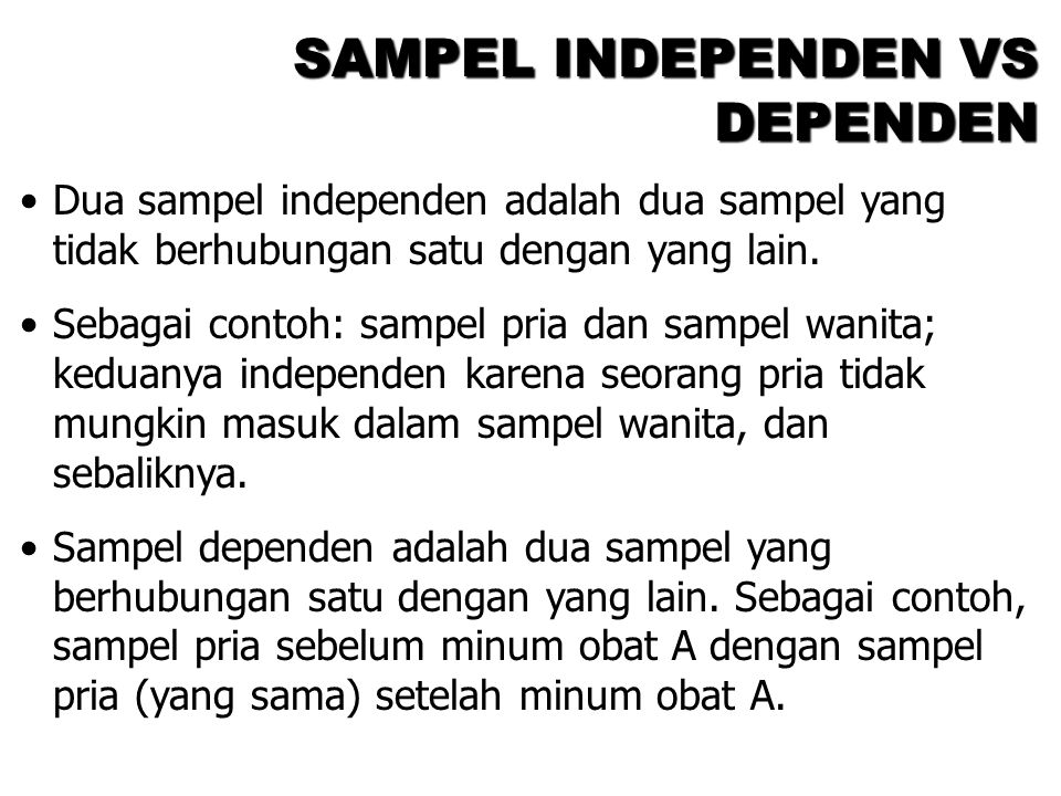 SAMPEL INDEPENDEN VS DEPENDEN