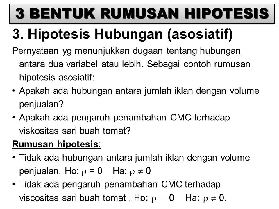 3 BENTUK RUMUSAN HIPOTESIS