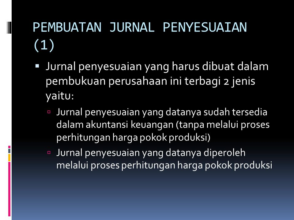PEMBUATAN JURNAL PENYESUAIAN (1)