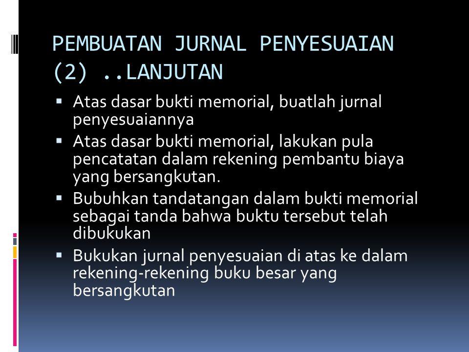 PEMBUATAN JURNAL PENYESUAIAN (2) ..LANJUTAN
