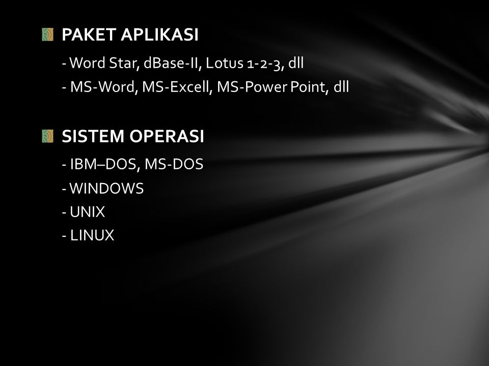 - Word Star, dBase-II, Lotus 1-2-3, dll