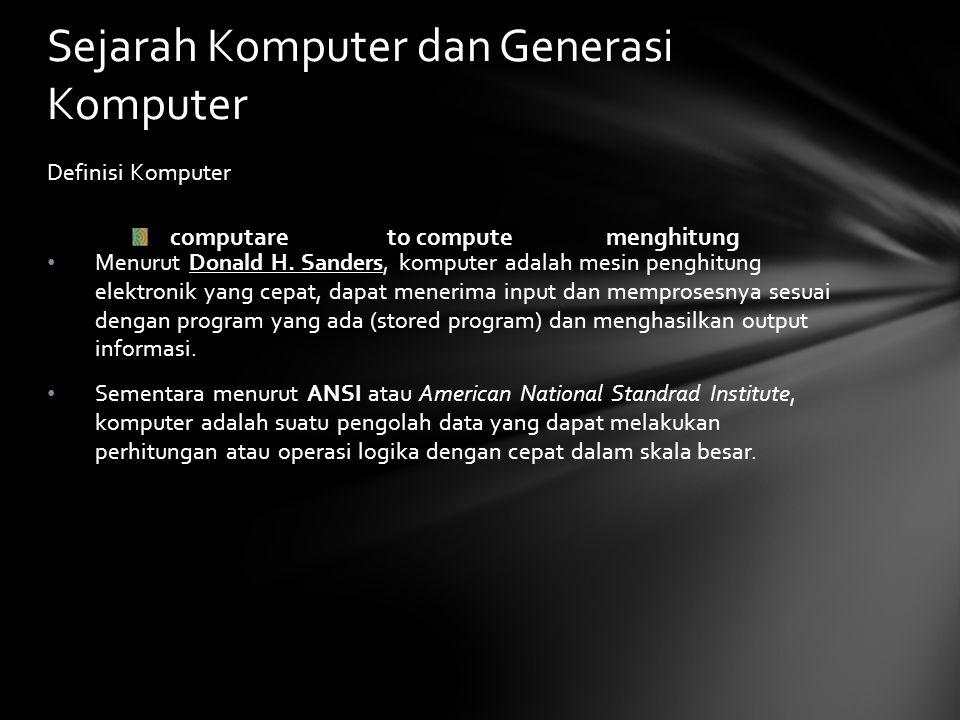 Sejarah Komputer dan Generasi Komputer