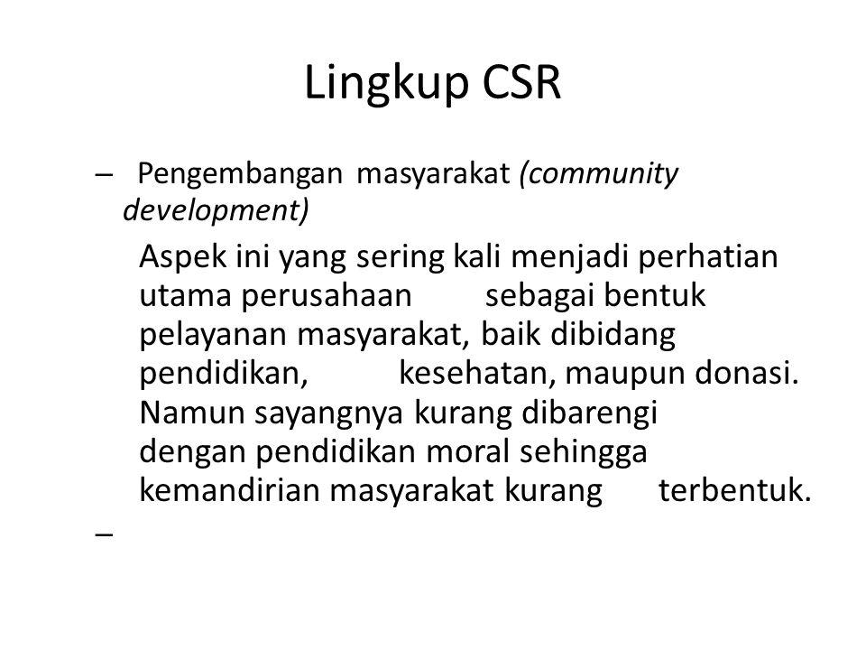 Lingkup CSR Pengembangan masyarakat (community development)