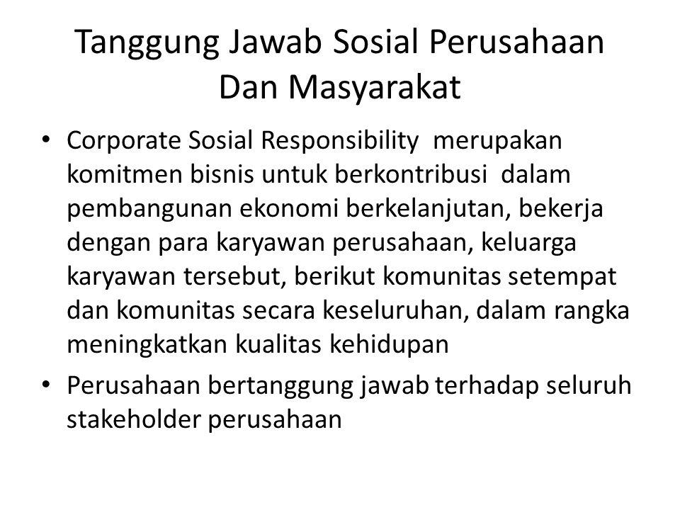 Tanggung Jawab Sosial Perusahaan Dan Masyarakat