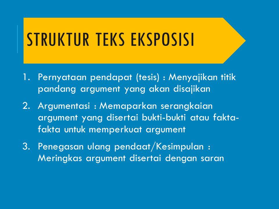 Struktur Teks Eksposisi