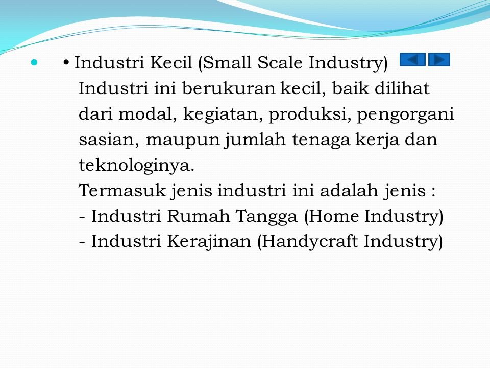  Industri Kecil (Small Scale Industry)