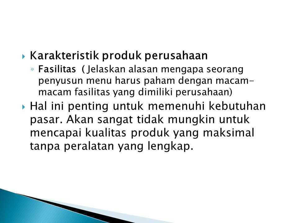 Karakteristik produk perusahaan