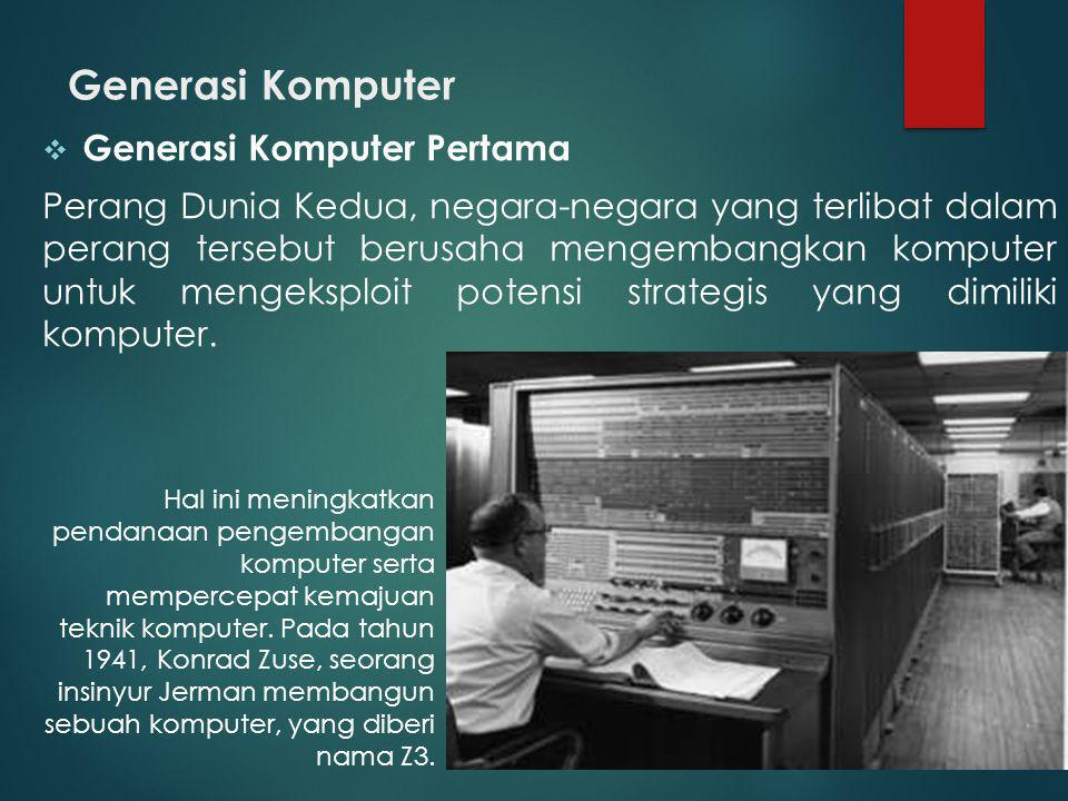 Generasi Komputer Generasi Komputer Pertama