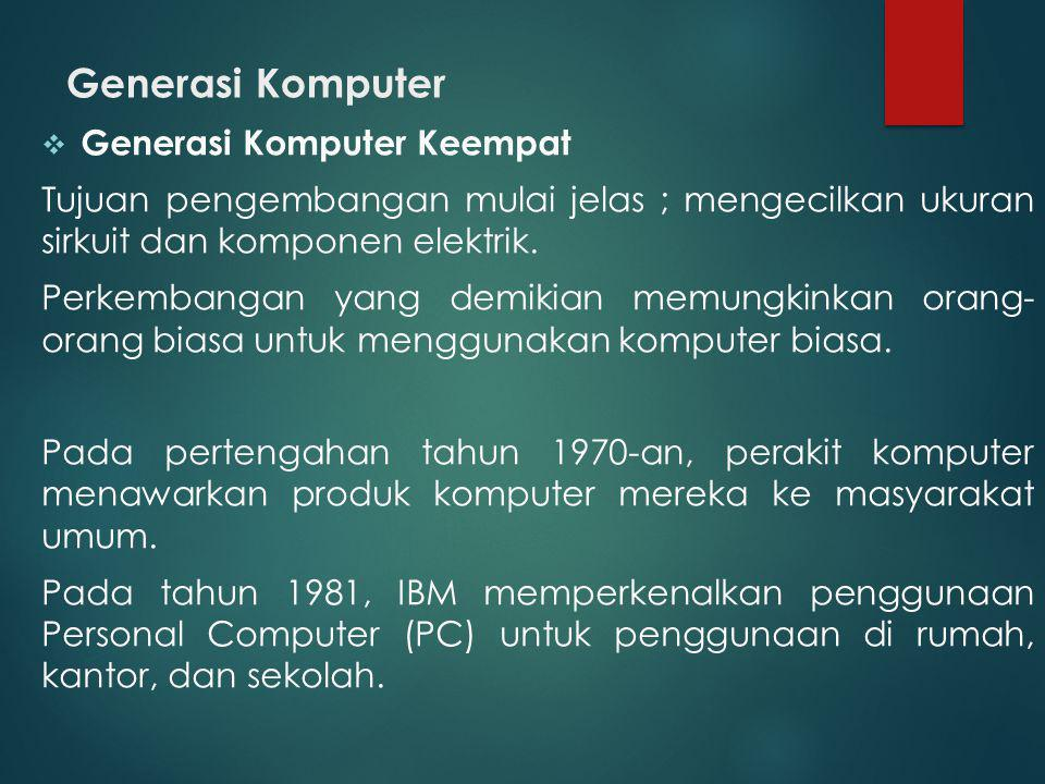 Generasi Komputer Generasi Komputer Keempat