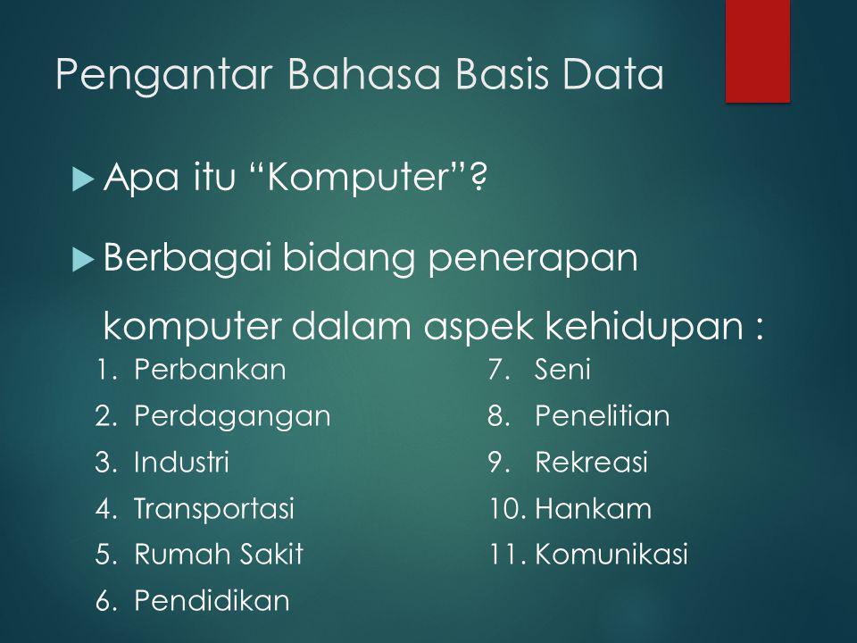 Pengantar Bahasa Basis Data