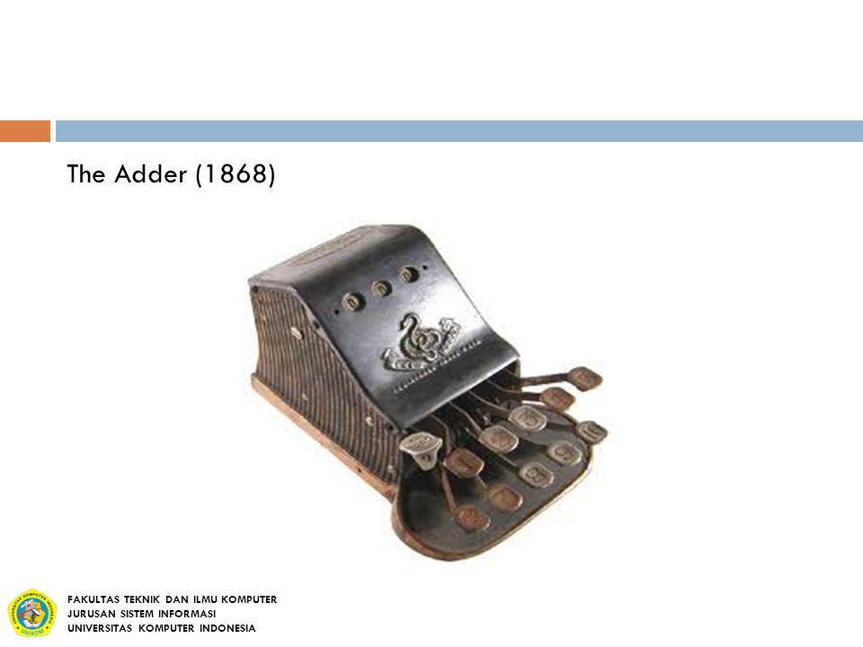 The Adder (1868) FAKULTAS TEKNIK DAN ILMU KOMPUTER