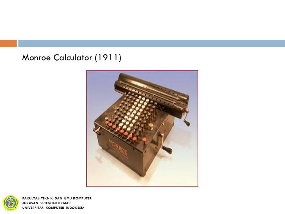Monroe Calculator (1911) FAKULTAS TEKNIK DAN ILMU KOMPUTER