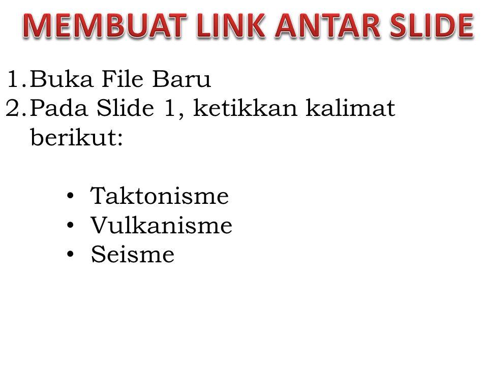MEMBUAT LINK ANTAR SLIDE