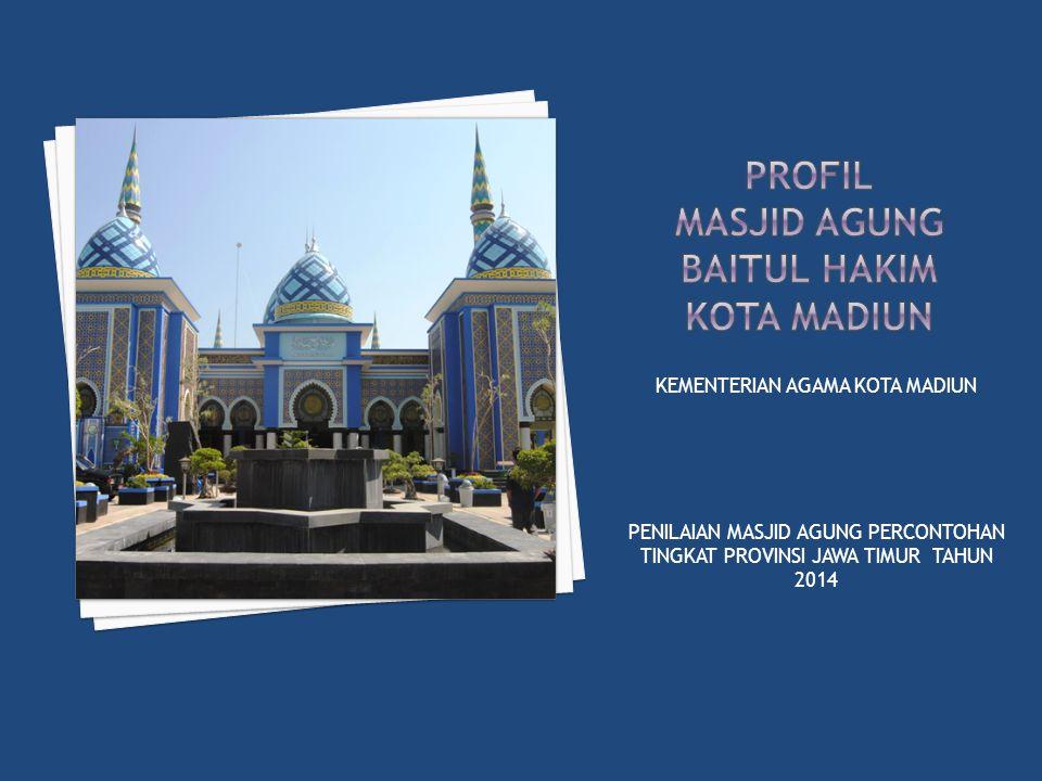Profil masjid agung BAITUL HAKIM kota madiun