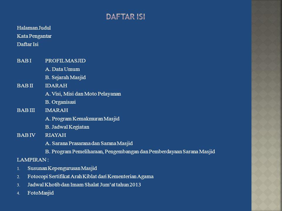 DAFTAR ISI Halaman Judul Kata Pengantar Daftar Isi BAB I PROFIL MASJID