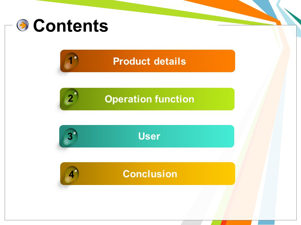 Contents 1 Product details 2 Operation function 3 User 4 Conclusion