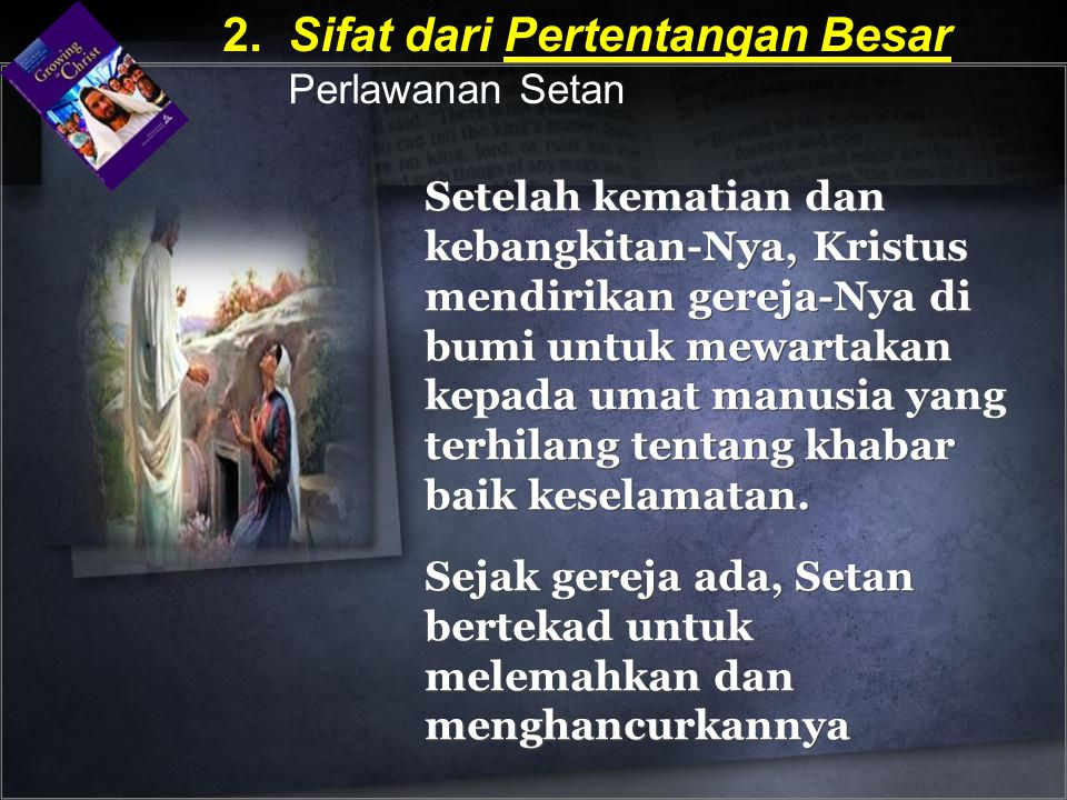 2. Sifat dari Pertentangan Besar