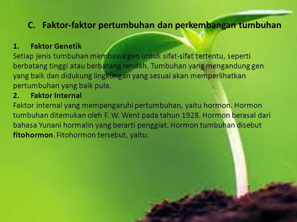 C. Faktor-faktor pertumbuhan dan perkembangan tumbuhan