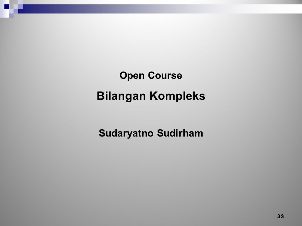 Open Course Bilangan Kompleks Sudaryatno Sudirham