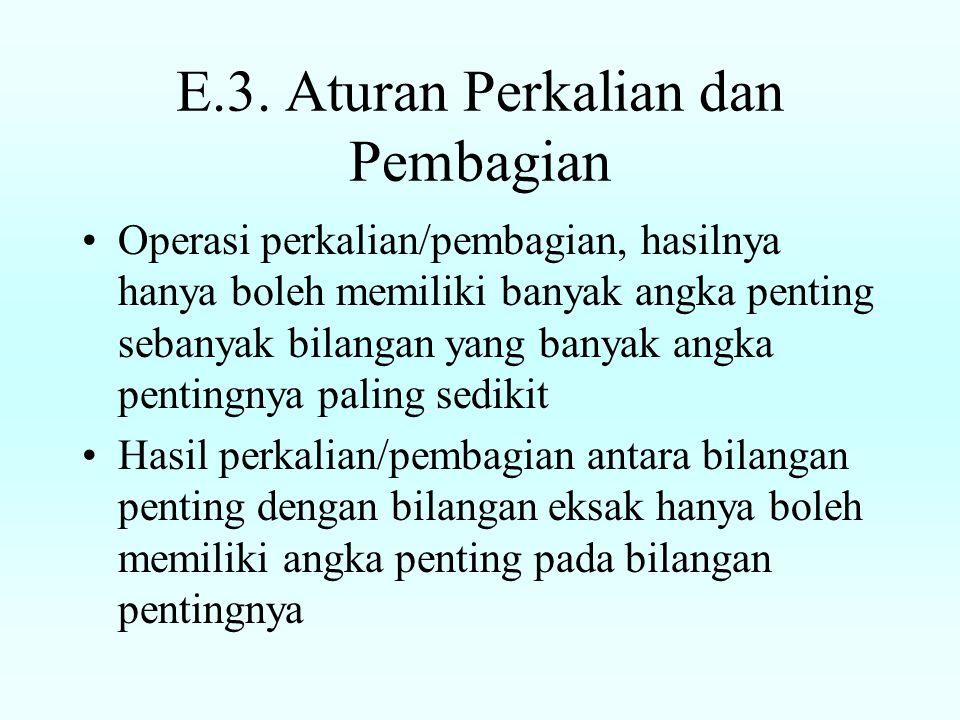 E.3. Aturan Perkalian dan Pembagian