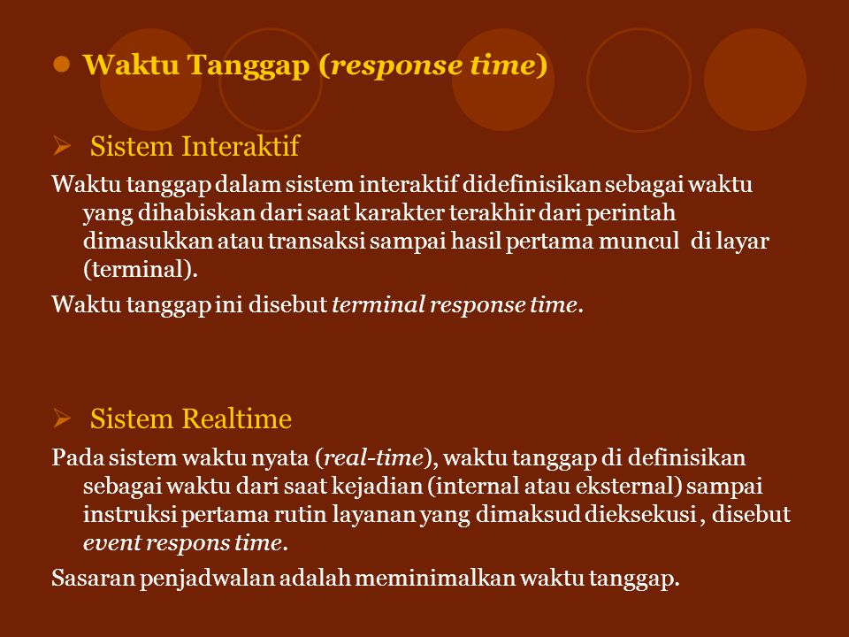 Waktu Tanggap (response time) Sistem Interaktif