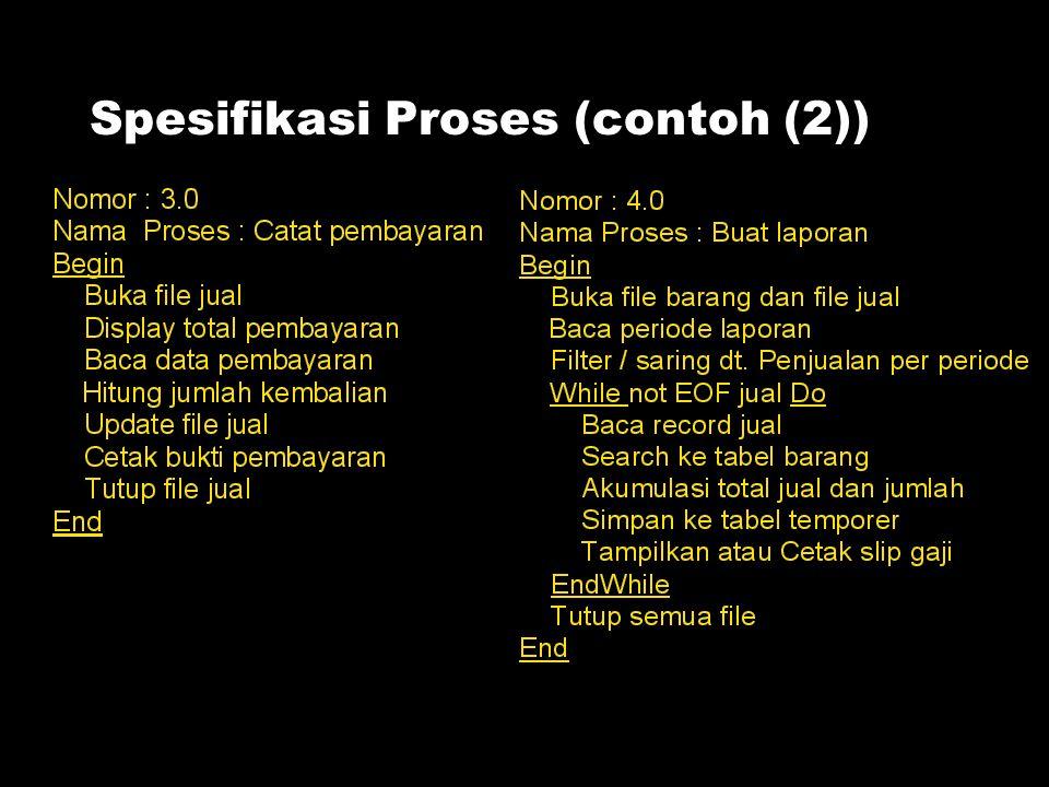 Spesifikasi Proses (contoh (2))