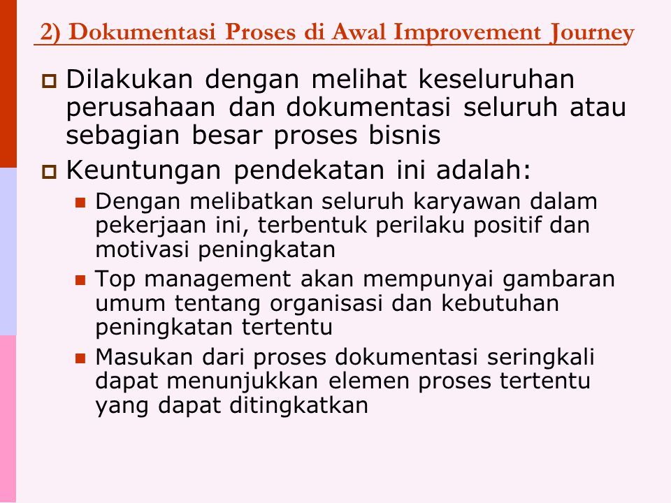 2) Dokumentasi Proses di Awal Improvement Journey