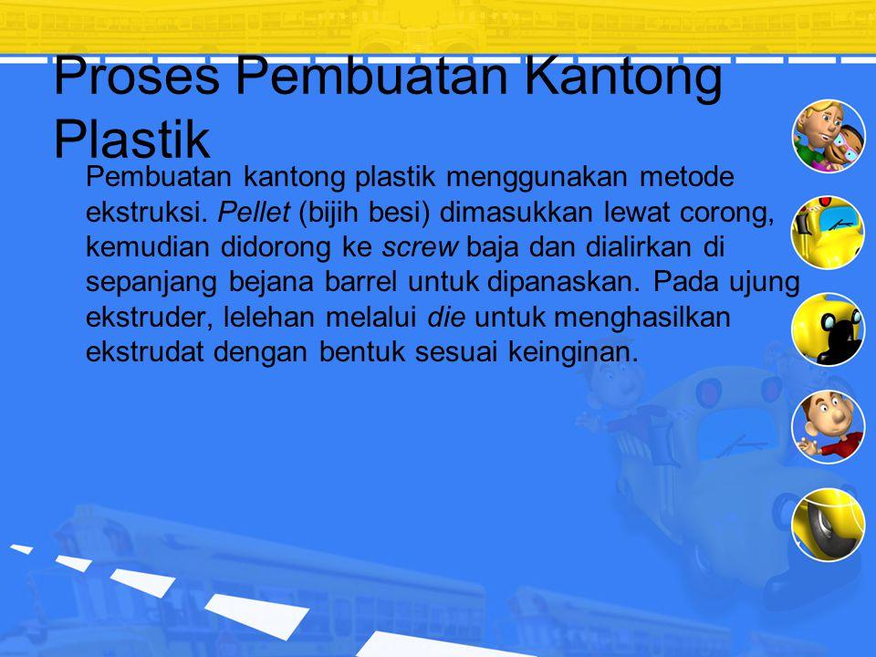 Proses Pembuatan Kantong Plastik