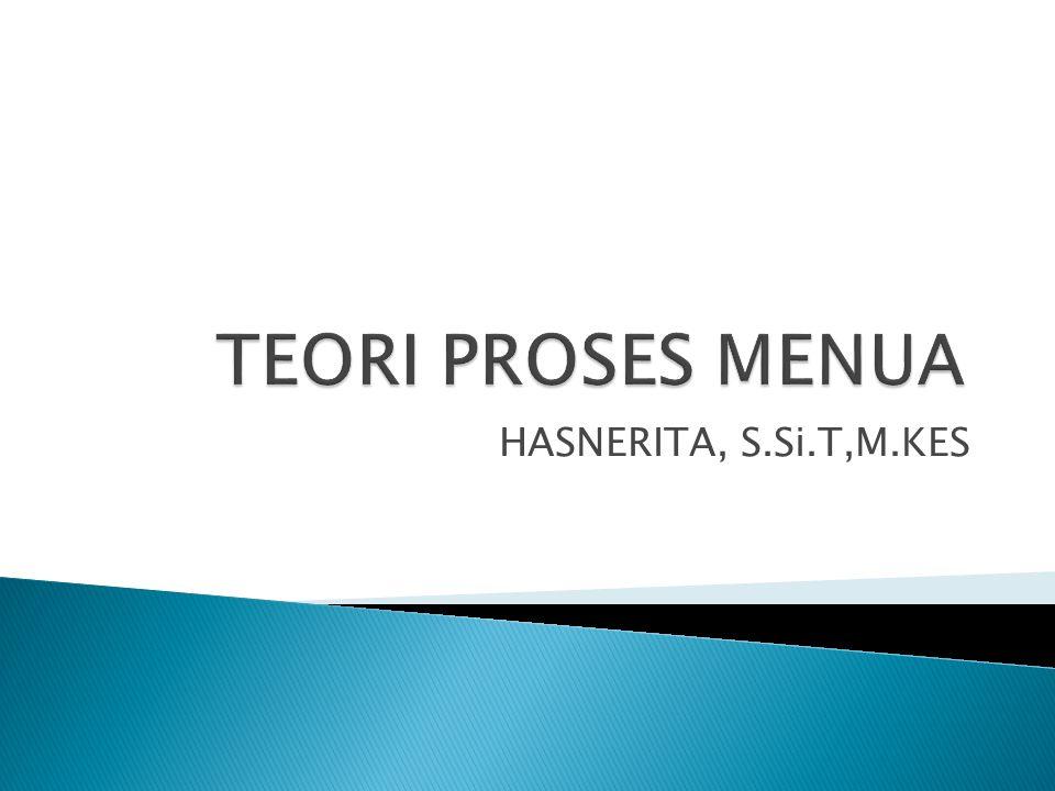TEORI PROSES MENUA HASNERITA, S.Si.T,M.KES