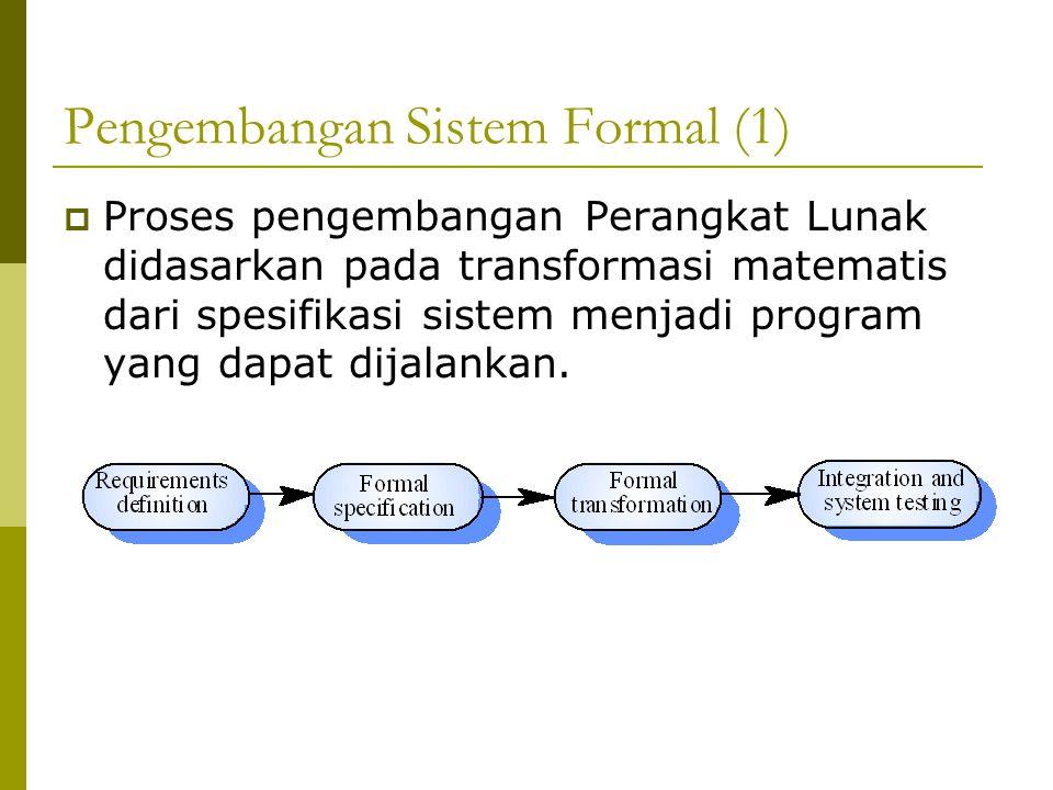 Pengembangan Sistem Formal (1)