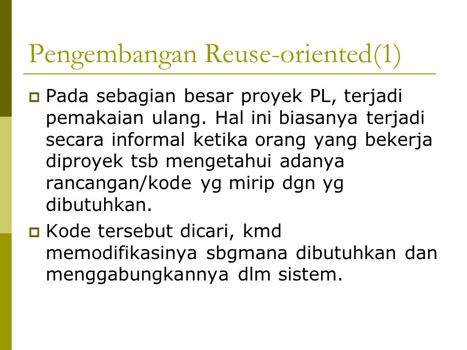 Pengembangan Reuse-oriented(1)