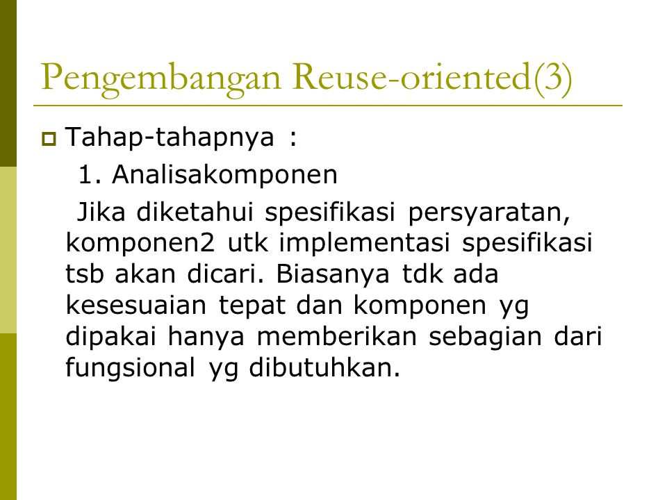 Pengembangan Reuse-oriented(3)